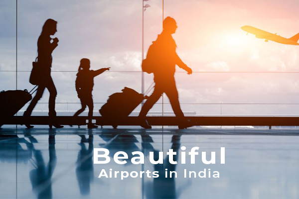 indian panorama, tourism, tourist, travel agents, best indian tourism in india-beautifull airports