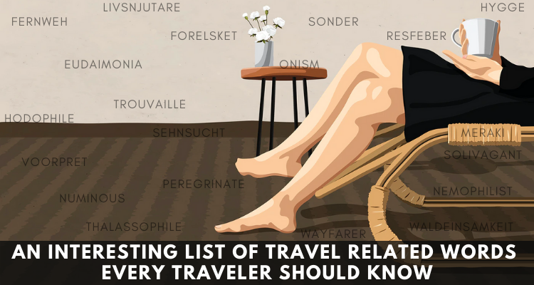 AN INTERESTING LIST OF Travel RELATED WORDS EVERY TRAVELER SHOULD KNOW