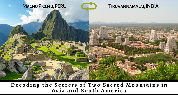 How is Machu Picchu in South America and Tiruvannamalai in Asia connected?